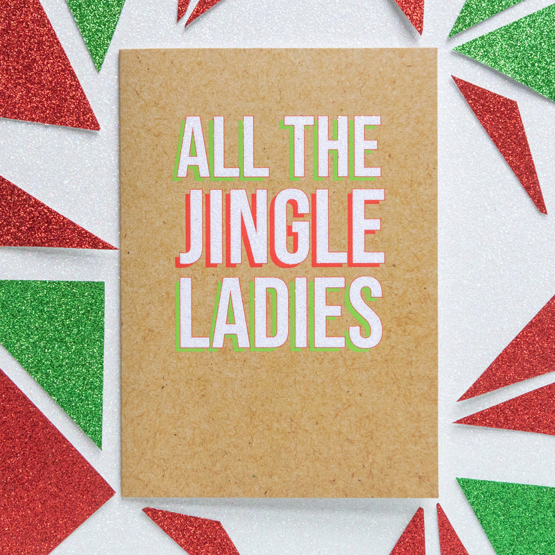 Funny Christmas Card | All The Jingle Ladies - Bettie Confetti