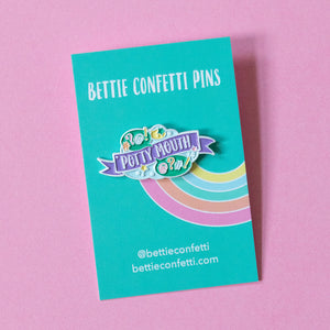 Potty Mouth Enamel Pin