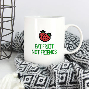 Funny Vegan Mug | Eat Fruit Not Friends - Bettie Confetti