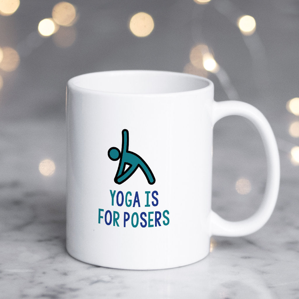 Yoga Mug, Funny Yoga Mug, Yoga gift, Cute Yoga Gift, Yoga is for posers-Bettie Confetti