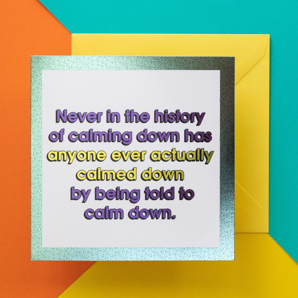 Funny Apology Card | The History Of Calming Down-Bettie Confetti