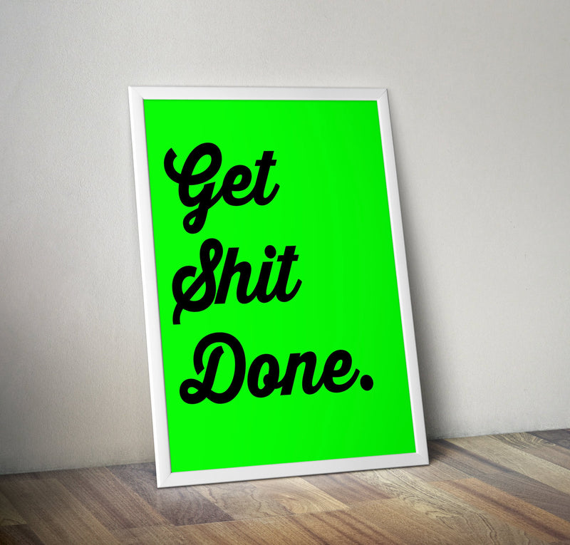Neon Print: Get Shit Done - Bettie Confetti