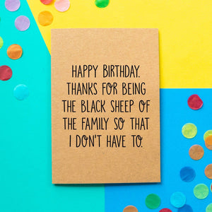 Funny Brother Birthday Card | Thanks For Being The Black Sheep of The Family So I Don't Have To - Bettie Confetti