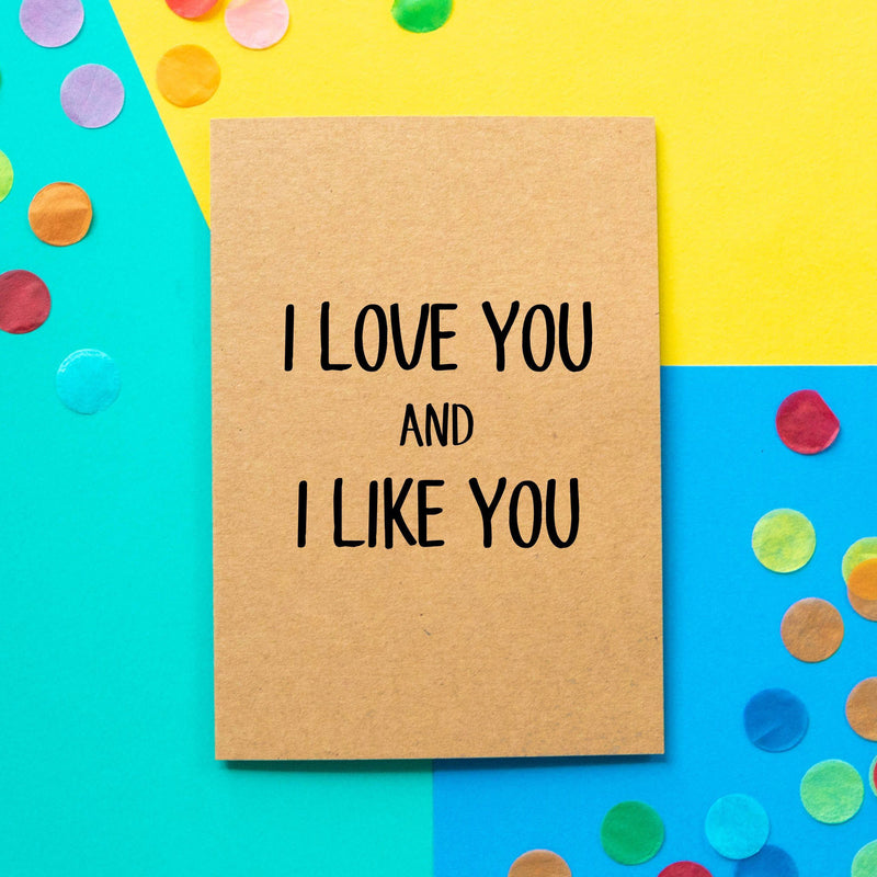 Funny Valentine's Day Card: Parks and Recreation I love you and I like you-Bettie Confetti