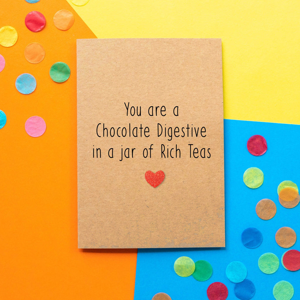 Funny Valentine's Day Card | You Are a Chocolate Digestive In a Jar of Rich Teas - Bettie Confetti