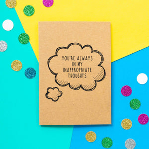 Funny Valentines Card | You're Always In My Inappropriate Thoughts-Bettie Confetti