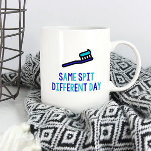 Funny Dentist Mug: Same Spit Different Day - Bettie Confetti