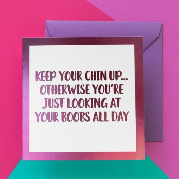Funny Cheer Up Card | Keep Your Chin Up - Bettie Confetti