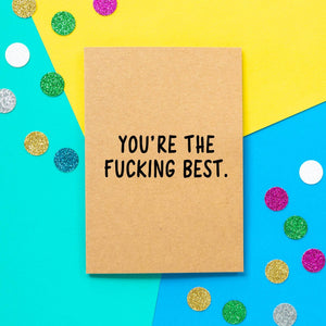 Funny Thank You Card | You're the fucking best - Bettie Confetti