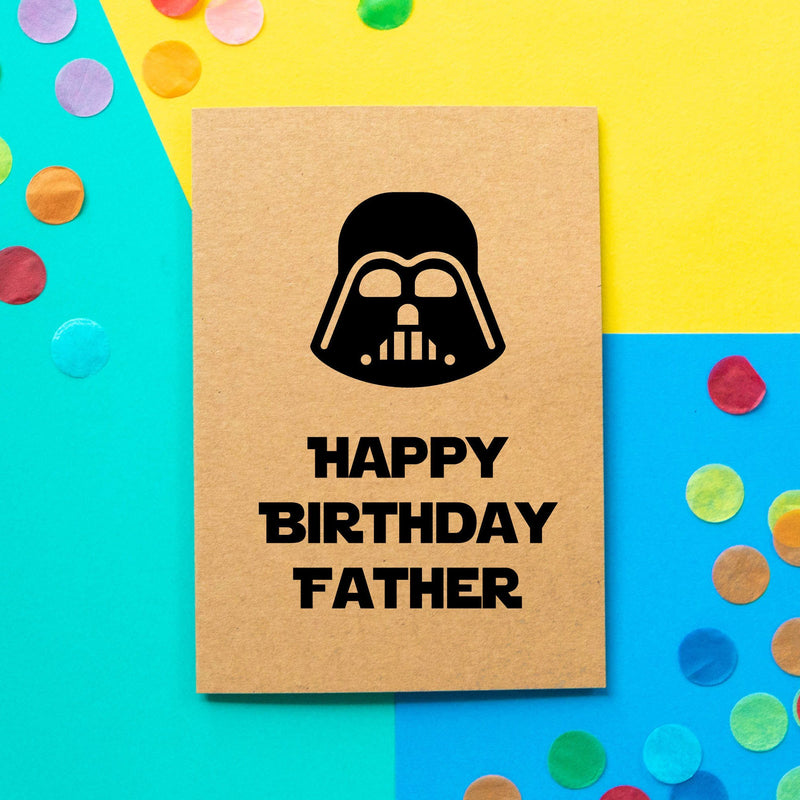 Funny Dad Birthday Card | Darth Vader Happy Birthday Father - Bettie Confetti