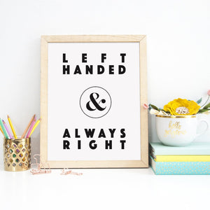 Left Handed Print | Left Handed and Always Right-Bettie Confetti