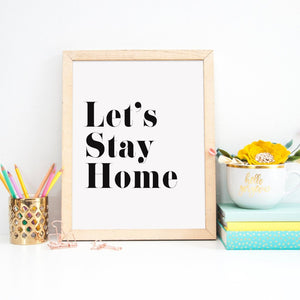 Front Room Print | Let's Stay Home - Bettie Confetti