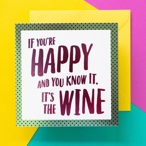 Funny Wine Card | It's The Wine - Bettie Confetti