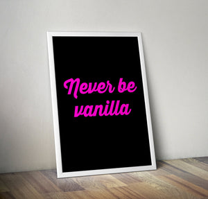Neon Print: Never Be Vanilla - Bettie Confetti