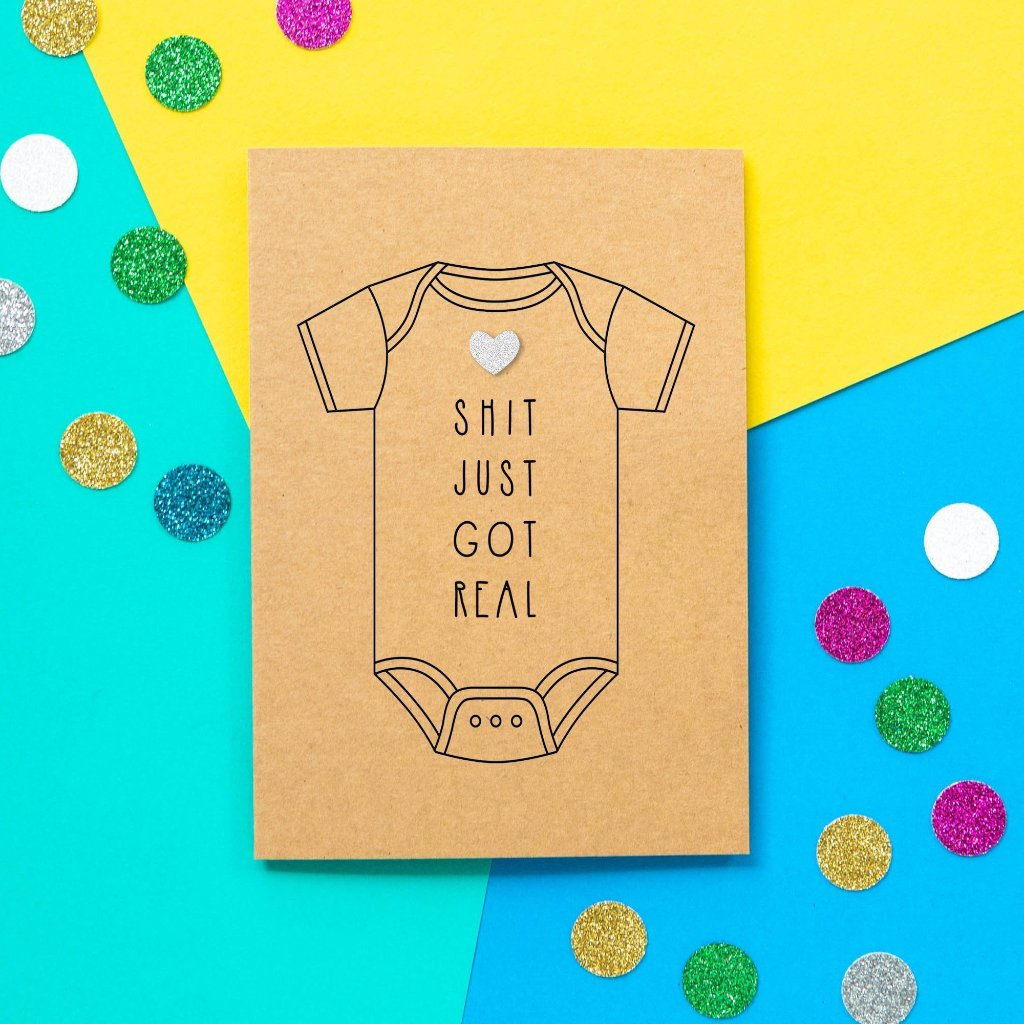 Funny New Baby Card | Shit Just Got Real - Bettie Confetti