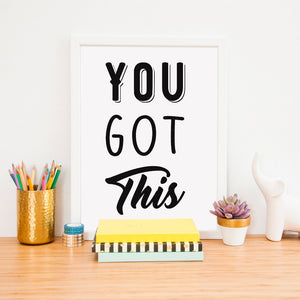 Inspirational Print | You Got This - Bettie Confetti