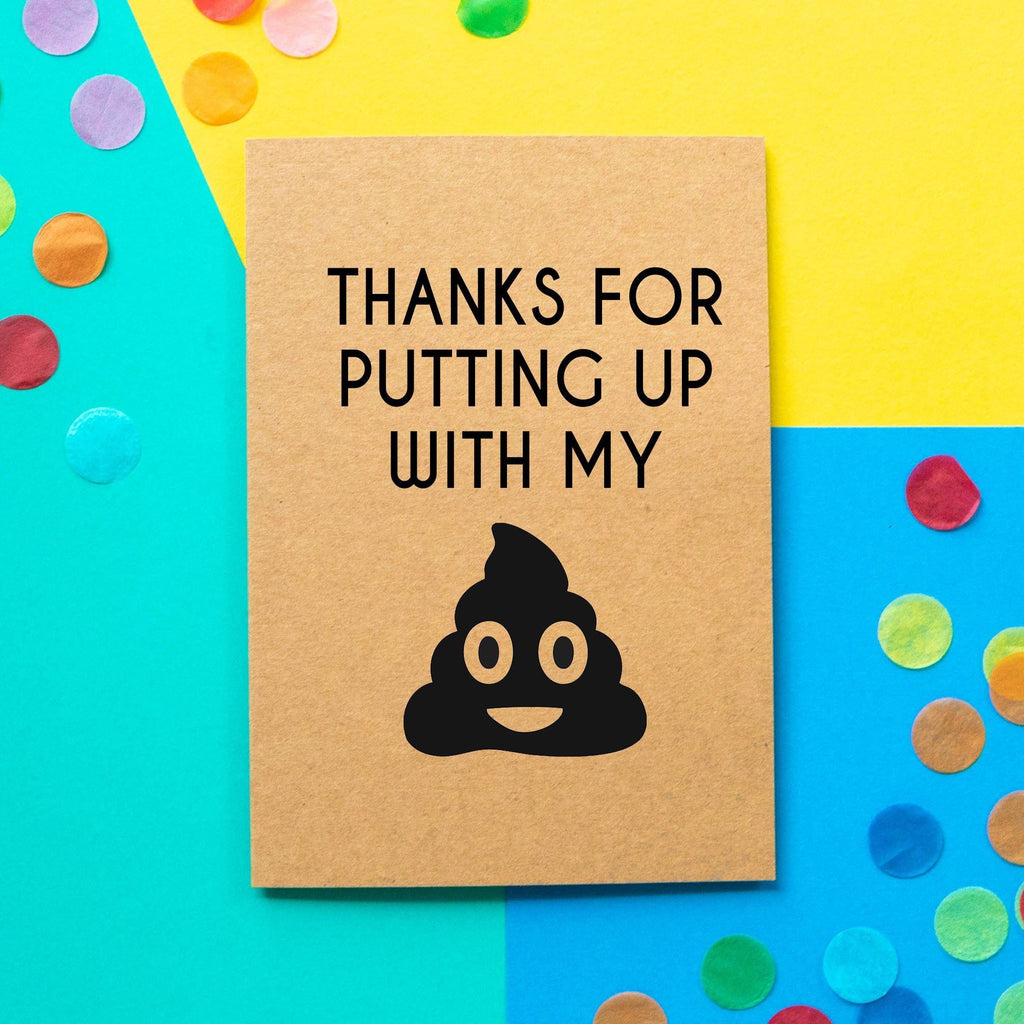 Funny Thank You Card | Thanks For Putting Up With My Poop Emoji - Bettie Confetti