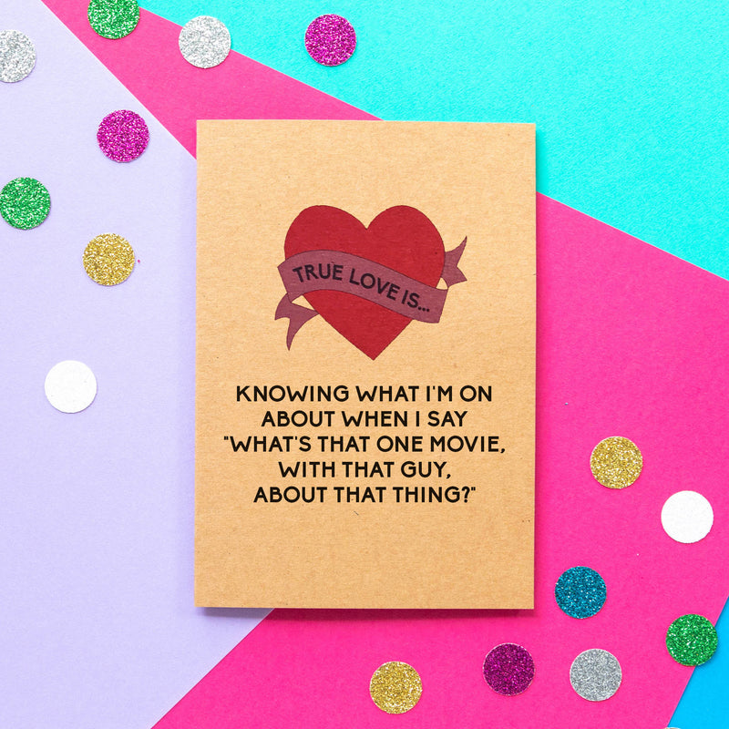Funny Valentine's Day Card | That One Movie - Bettie Confetti