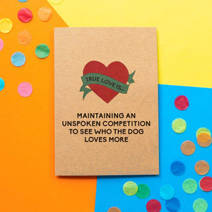 Funny Valentine's Day Card | Who the Dog loves more-Bettie Confetti
