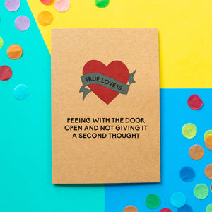 Funny Valentine's Day Card | Peeing With The Door Open - Bettie Confetti