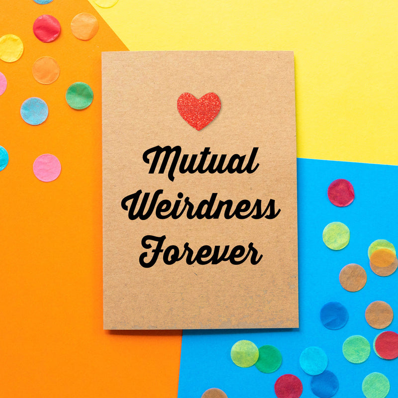 Funny Wedding Card | Mutual Weirdness Forever - Bettie Confetti