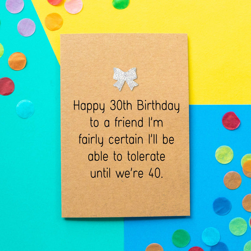 Funny 30th Birthday Card | Tolerate You - Bettie Confetti