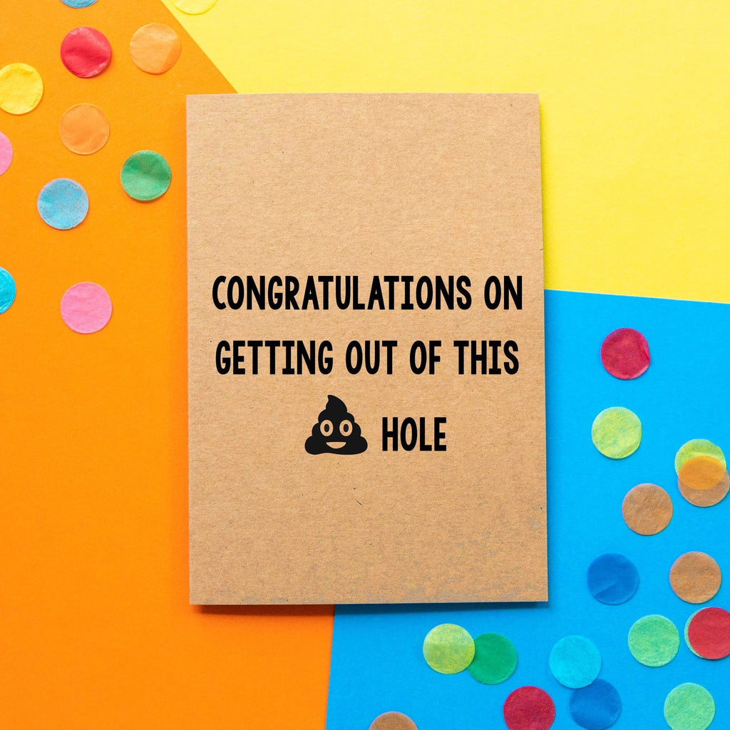 Funny new job card | Congratulations on getting out of this shit hole.-Bettie Confetti
