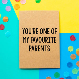 Funny Mothers Day Card | You're One Of My Favourite Parents-Bettie Confetti