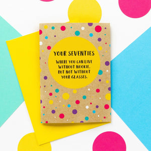 Funny 70th Birthday Card: Can't Live Without Your Glasses - Bettie Confetti