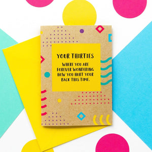Funny 30th Birthday Card: How You Hurt Your Back - Bettie Confetti