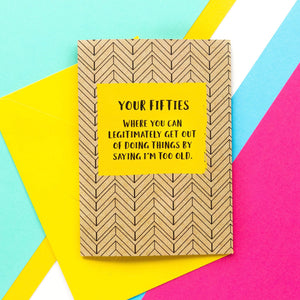 Funny 50th Birthday Card: I'm Too Old - Bettie Confetti