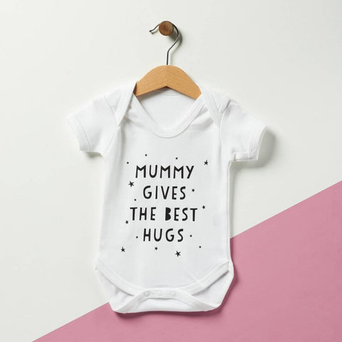 Mummy Gives the Best Hugs Babygrow
