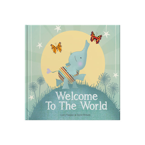 Welcome To The World - Lovingly Signed - Singapore