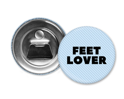 FEET LOVER - Magnet with Bottle Opener