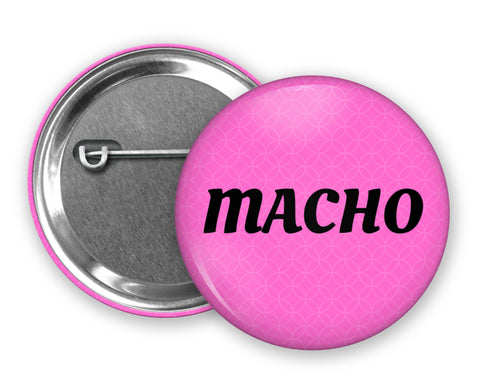 MACHO - Badge Pinback Button