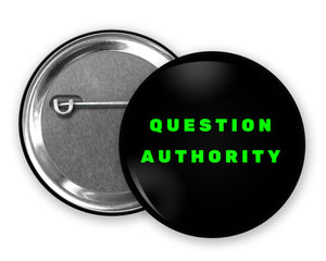 QUESTION AUTHORITY - Badge Pinback Button