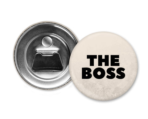 THE BOSS - Magnet with Bottle Opener