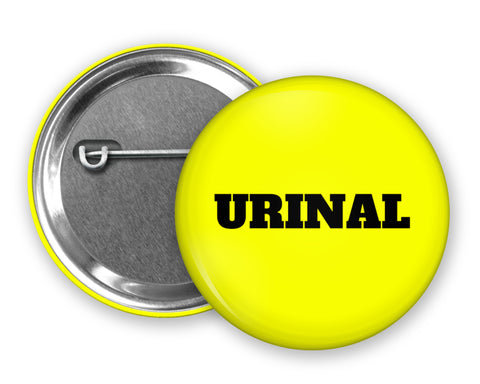 URINAL - Badge Pinback Button