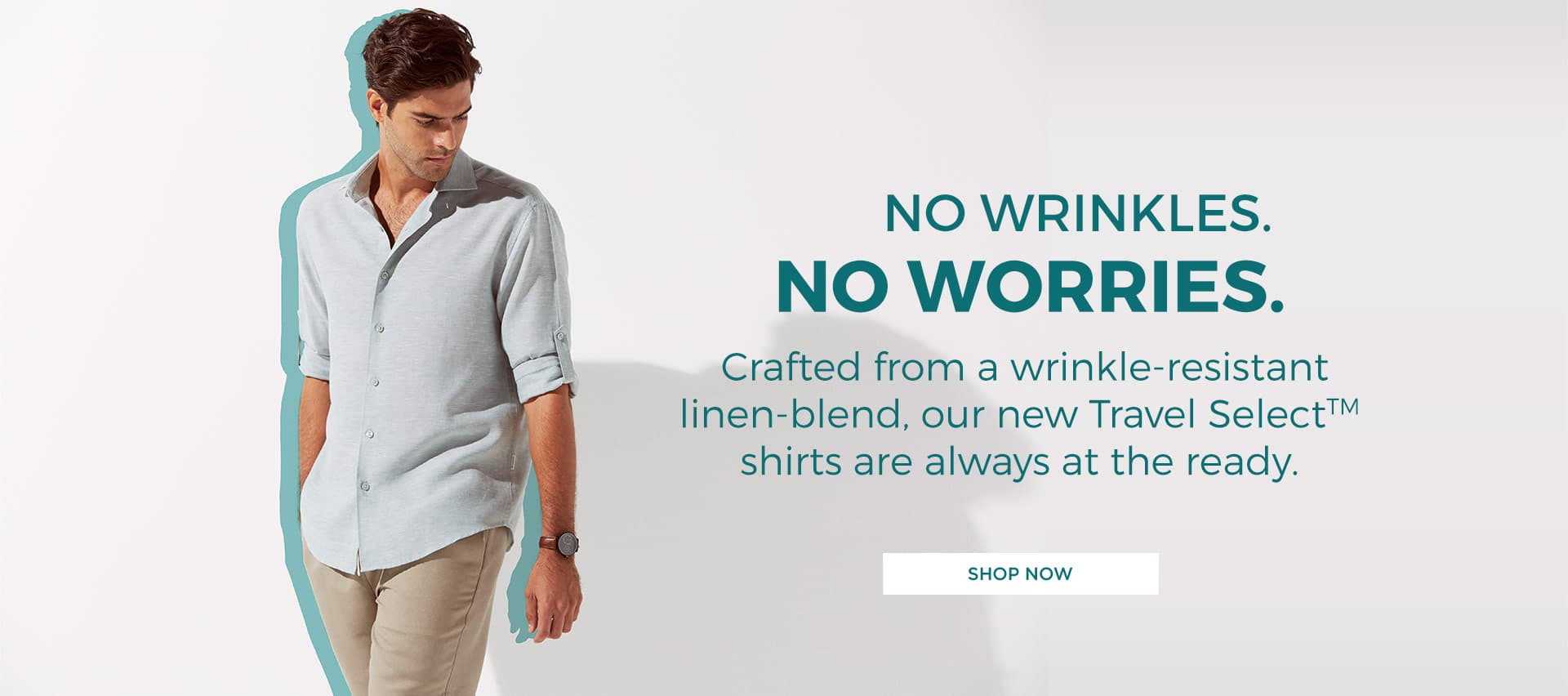 No wrinkles. No worries. - Shop Now