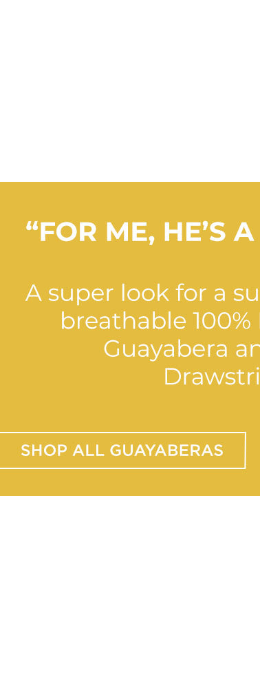 The Cubavera 2021 Father's Day Collection - Shop Guayaberas