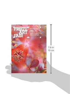 Frieze Art Fair: Yearbook 2009-10 - Vancelette Global Art Acquisitions