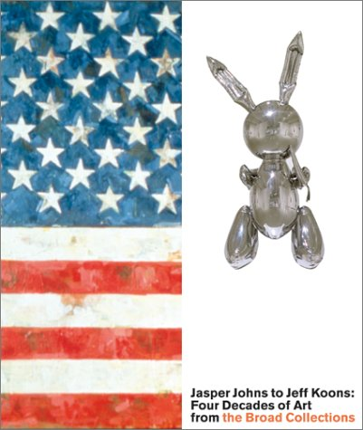 Jasper Johns to Jeff Koons: Four Decades of Art from the Broad Collections - Vancelette Global Art Acquisitions