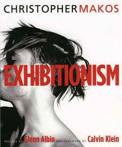 Exhibitionism by Christopher Makos (2012-07-30) - Vancelette Global Art Acquisitions