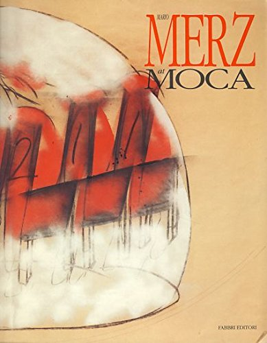 Mario Merz at MOCA (English and Italian Edition) - Vancelette Global Art Acquisitions