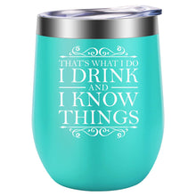 That's What I Do, I Drink and I Know Things - GOT House Lannister Inspired Merchandise Gift - Funny Birthday, Mother's Day Gifts Idea for Women - LEADO 12oz Insulated Stemless Wine Tumbler - Vancelette Global Art Acquisitions