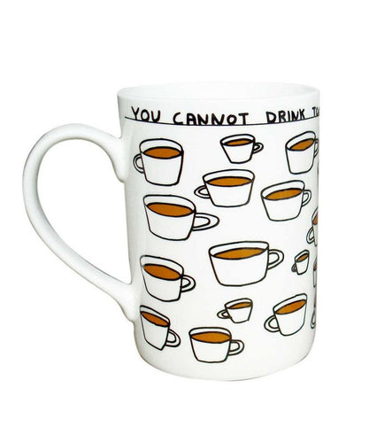 Third Drawer Down You Cannot Drink Too Much Tea Mug, Artwork by David Shrigley, Fine Bone China - Vancelette Global Art Acquisitions