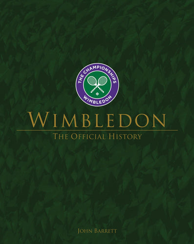 Wimbledon: The Official History - Vancelette Global Art Acquisitions
