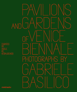 Pavilions and Gardens of Venice Biennale - Vancelette Global Art Acquisitions