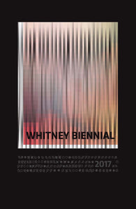 Whitney Biennial 2017 - Vancelette Global Art Acquisitions
