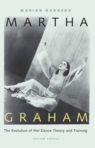 Martha Graham: The Evolution of Her Dance Theory and Training - Vancelette Global Art Acquisitions